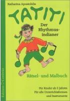 Tatiti, der Rhythmusindianer