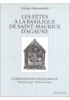Les fetes a la Basilique de Saint-Maurice d'Agaune