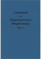 Liederbuch des eidg. Sängervereins III