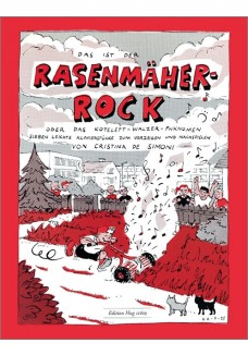 Rasenmäher-Rock oder das Kotelett-Walzer Phänomen