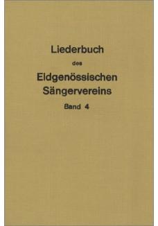 Liederbuch des eidg. Sängervereins IV